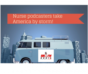 Nurse podcasters take American by storm